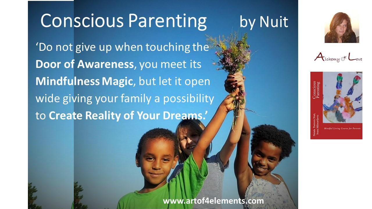 Conscious Parenting by Natasa Pantovic Nuit quote kids development mindfulness