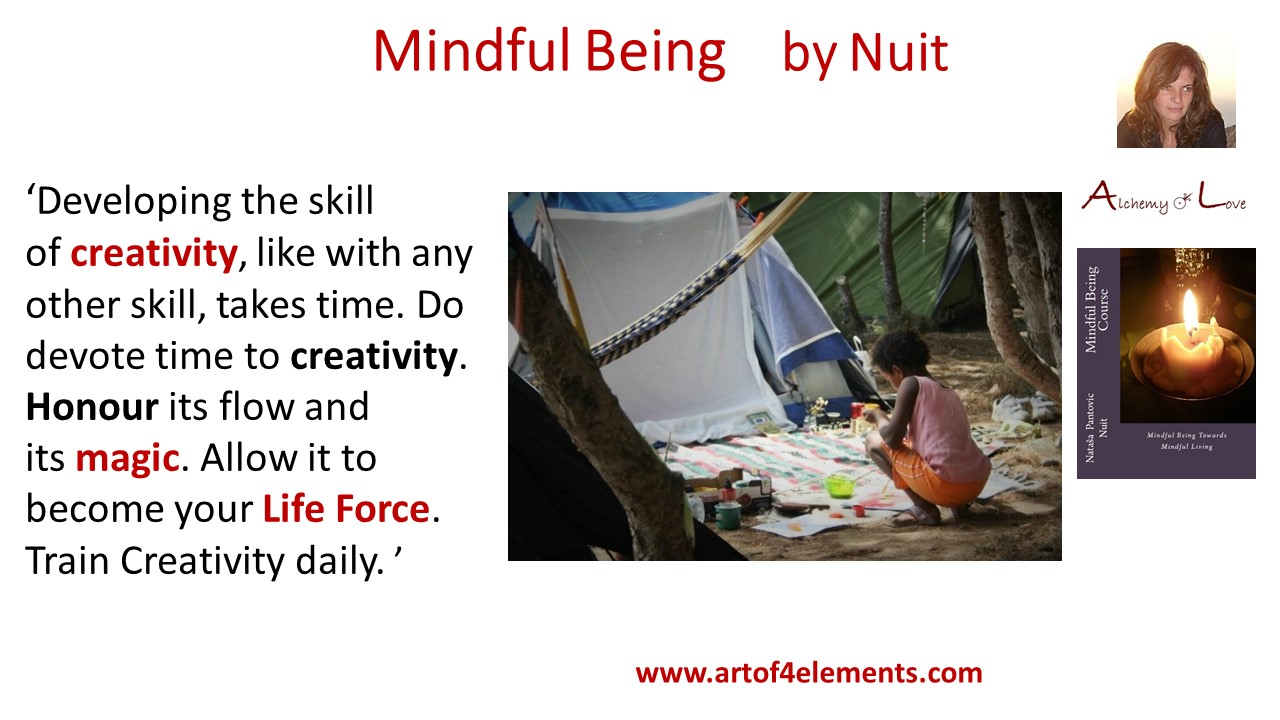 Creativity time from cultivate creativity mindful being by Nuit quote