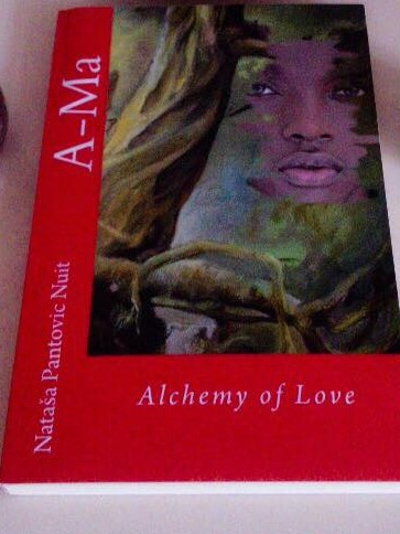 Ama Alchemy of Love Spiritual Historical Fiction book by Natasa Pantovic Nuit