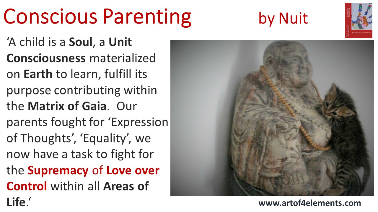 Practice Conscious Parenting Tips: Conscious Parenting by Natasa Pantovic Nuit quote kids development love over control
