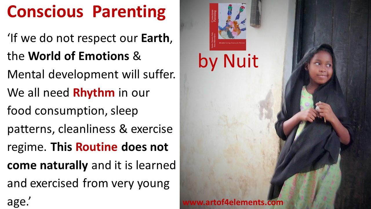 Practice Conscious Parenting Tips: Conscious Parenting by Natasa Pantovic Nuit quote kids development rhythm routine