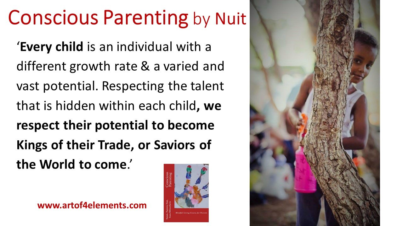 Conscious Parenting by Natasa Pantovic Nuit quote about kids development unique individuals