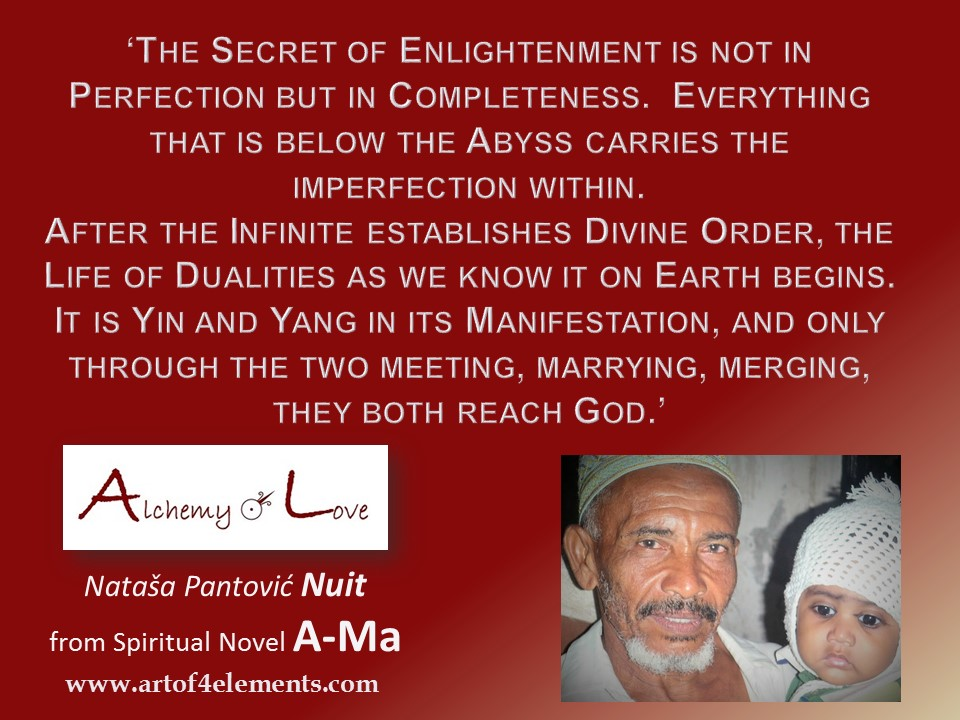 Ama Alchemy of Love Quote by Nuit about completeness and perfection