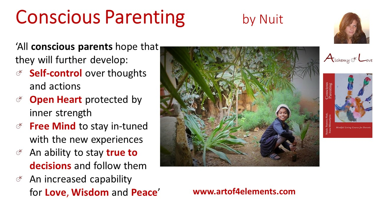 conscious parenting book quote about cultivating love wisdom creativity by Natasa Pantovic Nuit