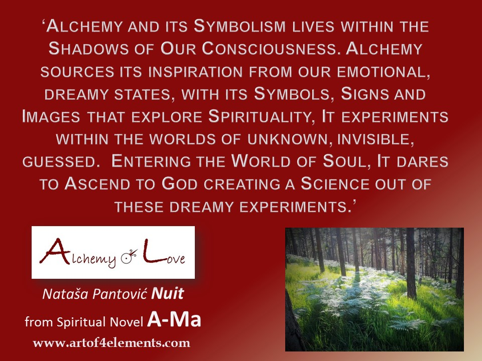 Ama Alchemy of Love by Natasa Pantovic Nuit quote about self development alchemy of soul and spiritual growth