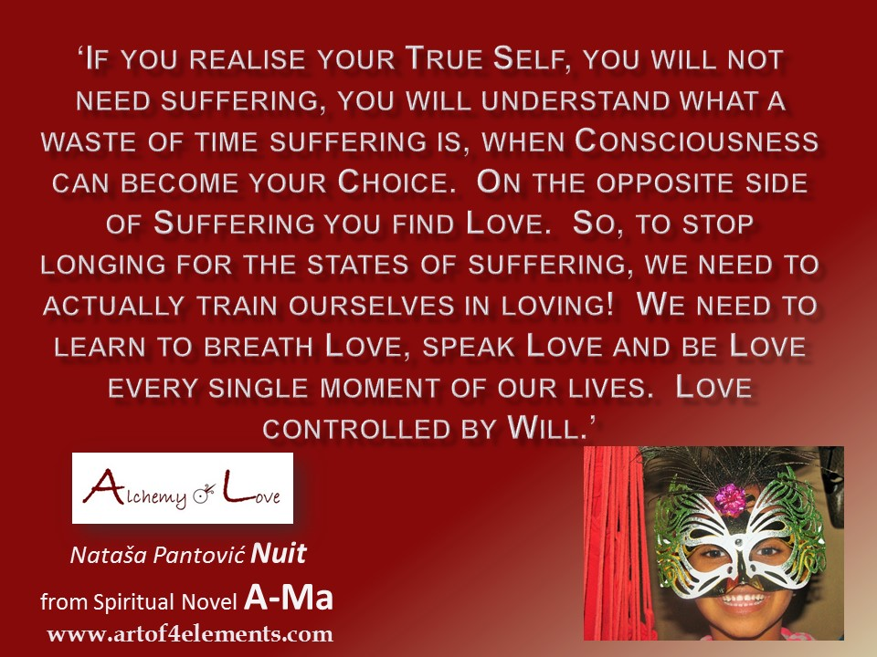 love and suffering ama-alchemy-of-love-by-natasa-pantovic-nuit-quote