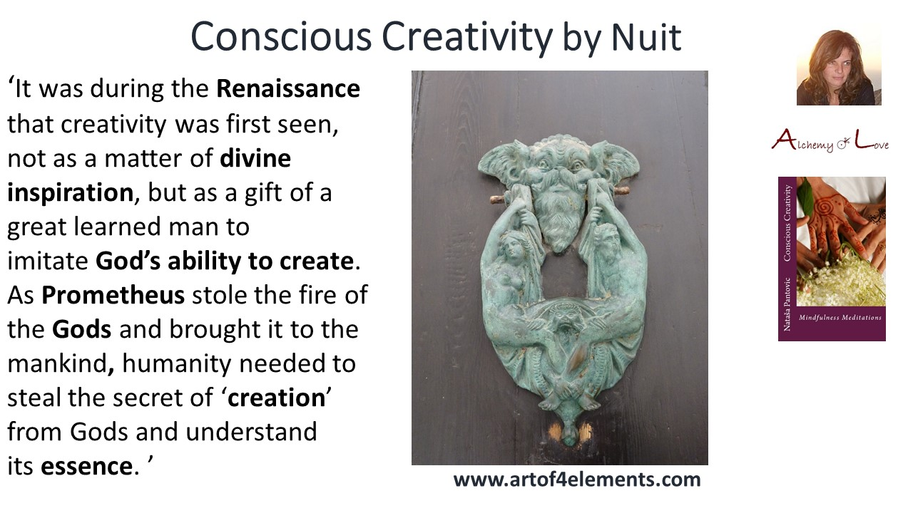 creativity as divine inspiration conscious creativity mindfulness meditations book quote by Natasa Pantovic Nuit